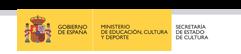 cultura-mecd/Gobierno de España Ministerio de Educación, Cultura y Deporte Secretaría de Estado de Cultura